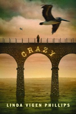 Crazy By Phillips, Linda
