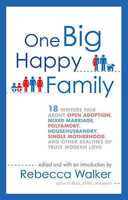 One Big Happy Family By Walker, Rebecca (EDT)